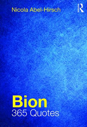 Bion: 365 Quotes, 1st Edition (Paperback) book cover