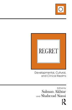 Regret: Developmental, Cultural, and Clinical Realms book cover