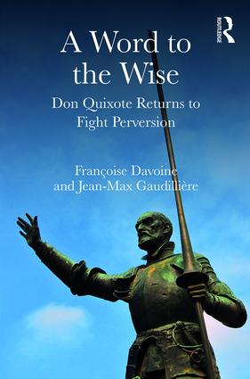 A Word to the Wise: Don Quixote Returns to Fight Perversion book cover