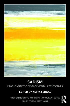 Sadism: Psychoanalytic Developmental Perspectives, 1st Edition (Paperback) book cover