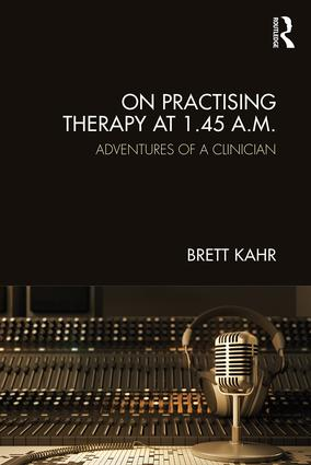 On Practising Therapy at 1.45 A.M.: Adventures of a Clinician book cover