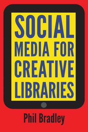 Social Media for Creative Libraries: 1st Edition (Hardback) book cover