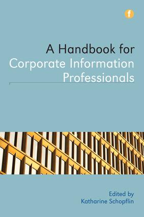 Handbook for Corporate Information Professionals: 1st Edition (Hardback) book cover