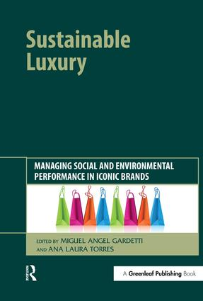 Sustainable Luxury: Managing Social and Environmental Performance in Iconic Brands, 1st Edition (Hardback) book cover