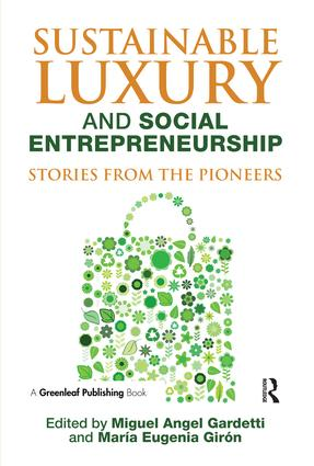 Sustainable Luxury and Social Entrepreneurship: Stories from the Pioneers, 1st Edition (Paperback) book cover