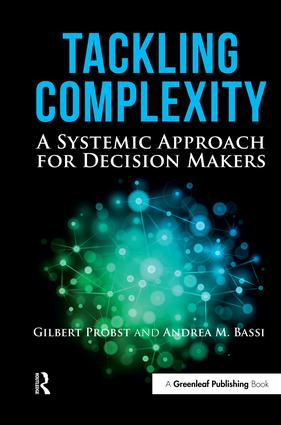 Tackling Complexity: A Systemic Approach for Decision Makers, 1st Edition (Hardback) book cover