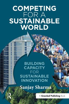 Competing for a Sustainable World: Building Capacity for Sustainable Innovation, 1st Edition (Paperback) book cover