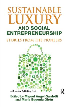 Sustainable Luxury and Social Entrepreneurship: Stories from the Pioneers book cover