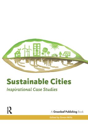 Sustainable Cities: Inspirational Case Studies, 1st Edition (Paperback) book cover