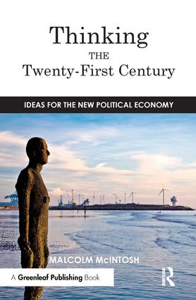 Thinking the Twenty‐First Century: Ideas for the New Political Economy, 1st Edition (Paperback) book cover