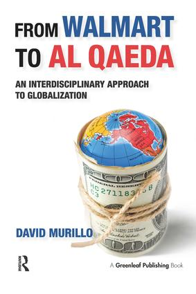 From Walmart to Al Qaeda: An Interdisciplinary Approach to Globalization, 1st Edition (e-Book) book cover