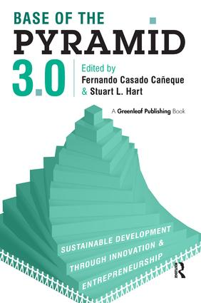 Base of the Pyramid 3.0: Sustainable Development through Innovation and Entrepreneurship, 1st Edition (Hardback) book cover