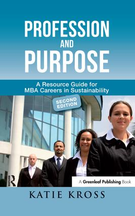 Profession and Purpose: A Resource Guide for MBA Careers in Sustainability book cover