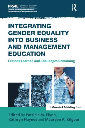 Integrating Gender Equality into Business and Management Education: Lessons Learned and Challenges Remaining, 1st Edition (Hardback) book cover