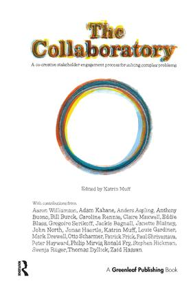 The Collaboratory: A Co-creative Stakeholder Engagement Process for Solving Complex Problems book cover