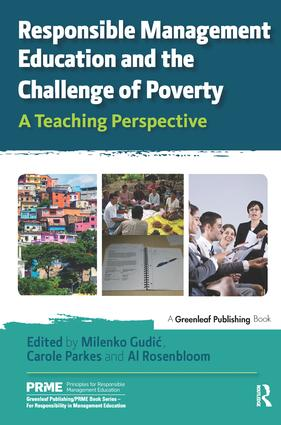 Responsible Management Education and the Challenge of Poverty: A Teaching Perspective book cover