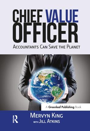 The Chief Value Officer: Accountants Can Save the Planet, 1st Edition (Paperback) book cover