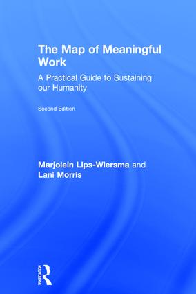 The Map of Meaningful Work (2e): A Practical Guide to Sustaining our Humanity, 2nd Edition (Hardback) book cover