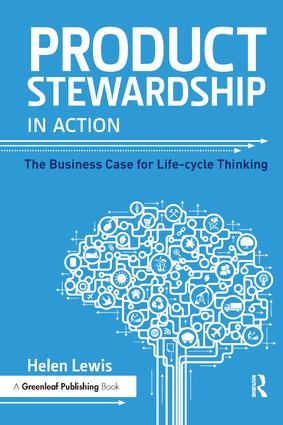 Product Stewardship in Action: The Business Case for Life-cycle Thinking (Paperback) book cover