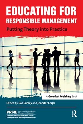 Educating for Responsible Management: Putting Theory into Practice book cover
