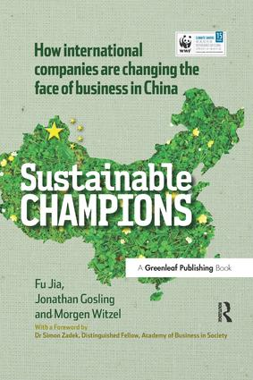 CHINA EDITION - Sustainable Champions: How International Companies are Changing the Face of Business in China book cover