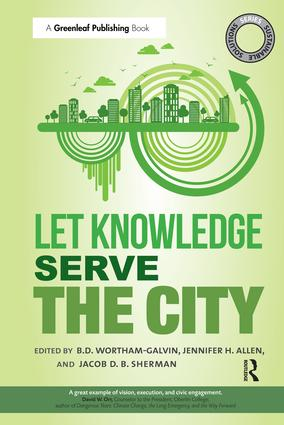 Sustainable Solutions: Let Knowledge Serve the City: 1st Edition (Hardback) book cover