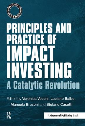 Principles and Practice of Impact Investing: A Catalytic Revolution book cover