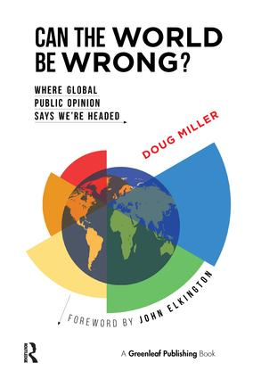Can the World be Wrong?: Where Global Public Opinion Says We're Headed, 1st Edition (Paperback) book cover