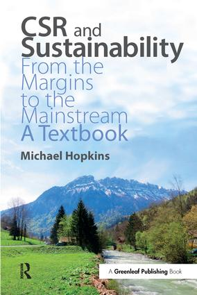 CSR and Sustainability: From the Margins to the Mainstream: A Textbook, 1st Edition (Paperback) book cover
