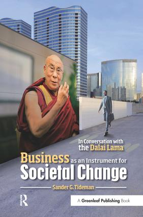 Business as an Instrument for Societal Change: In Conversation with the Dalai Lama book cover