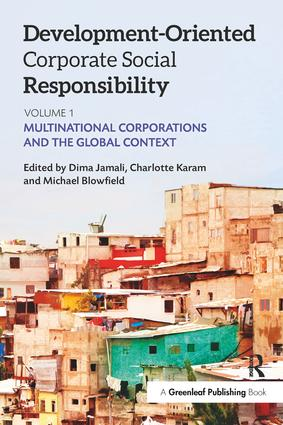 Development-Oriented Corporate Social Responsibility: Volume 1: Multinational Corporations and the Global Context, 1st Edition (Paperback) book cover