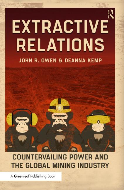 Extractive Relations: Countervailing Power and the Global Mining Industry, 1st Edition (Paperback) book cover