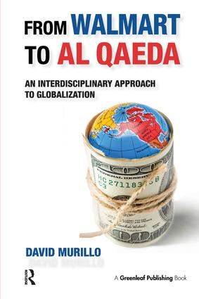 From Walmart to Al Qaeda: An Interdisciplinary Approach to Globalization, 1st Edition (Hardback) book cover
