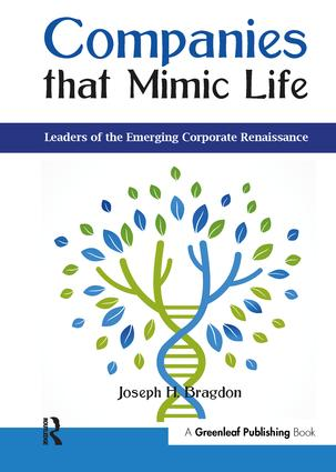 Companies that Mimic Life: Leaders of the Emerging Corporate Renaissance book cover