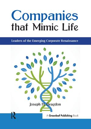 Companies that Mimic Life: Leaders of the Emerging Corporate Renaissance, 1st Edition (Hardback) book cover