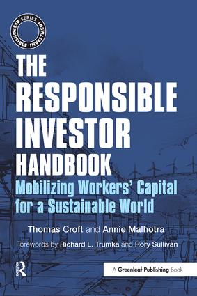 The Responsible Investor Handbook: Mobilizing Workers' Capital for a Sustainable World book cover