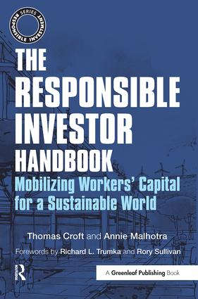 The Responsible Investor Handbook: Mobilizing Workers' Capital for a Sustainable World, 1st Edition (Paperback) book cover
