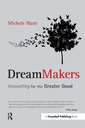 DreamMakers: Innovating for the Greater Good, 1st Edition (Paperback) book cover