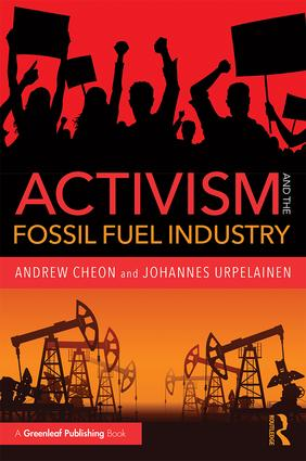 Activism and the Fossil Fuel Industry: 1st Edition (Paperback) book cover