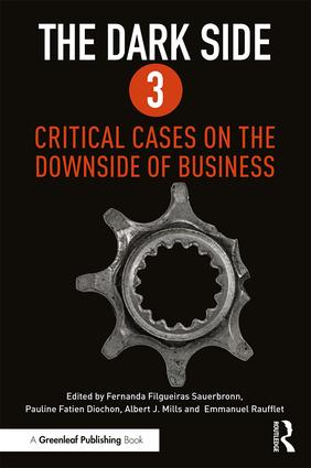 The Dark Side 3: Critical Cases on the Downside of Business, 1st Edition (Paperback) book cover