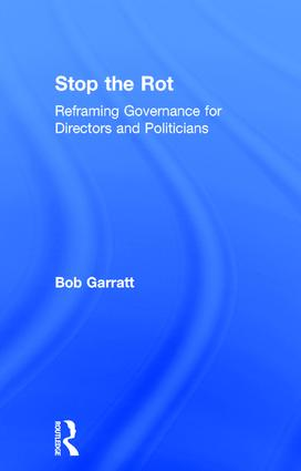 Stop the Rot: Reframing Governance for Directors and Politicians book cover