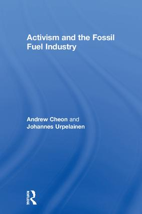 Activism and the Fossil Fuel Industry (Hardback) book cover