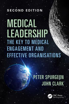 Medical Leadership: The key to medical engagement and effective organisations, Second Edition, 2nd Edition (Paperback) book cover