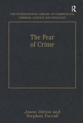 The Fear of Crime: 1st Edition (Hardback) book cover