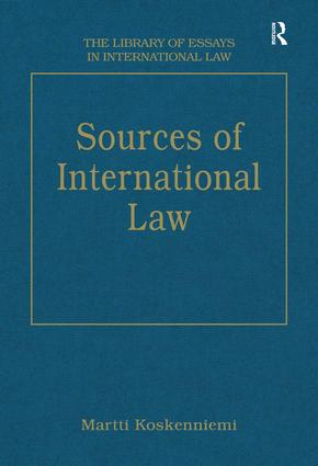 The Library Of Essays In International Law  Routledge Sources Of International Law Book Cover