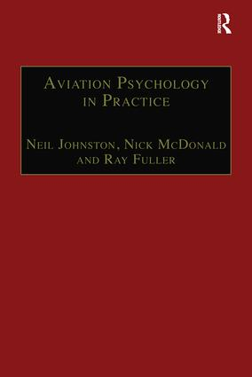 Aviation Psychology in Practice: 1st Edition (Paperback) book cover
