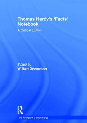 Thomas Hardy's 'Facts' Notebook: A Critical Edition, 1st Edition (Hardback) book cover