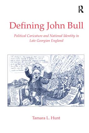 Defining John Bull: Political Caricature and National Identity in Late Georgian England, 1st Edition (Hardback) book cover
