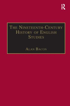 The Nineteenth-Century History of English Studies: 1st Edition (Hardback) book cover