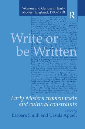 Write or be Written: Early Modern Women Poets and Cultural Constraints, 1st Edition (Hardback) book cover